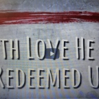 Met liefde heeft Hij ons gered